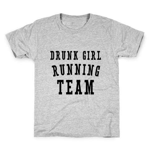 Drunk Girl Running Team Kids T-Shirt