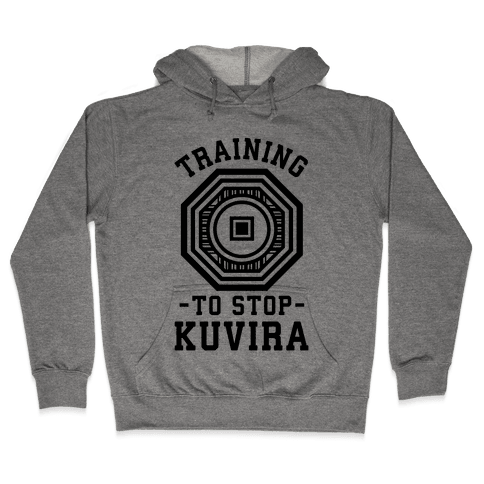 Training to Stop Kuvira Hooded Sweatshirt