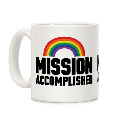 Mission Accomplished Coffee Mug