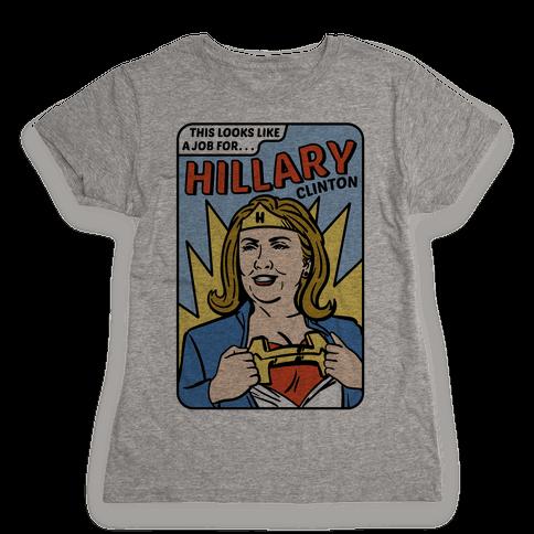 Super Hero Hillary Clinton Womens T-Shirt