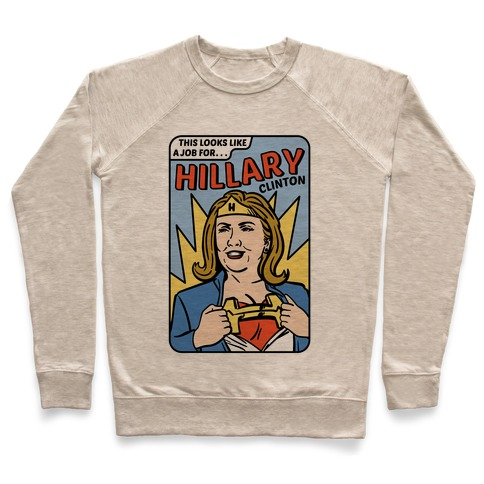 Super Hero Hillary Clinton Pullover