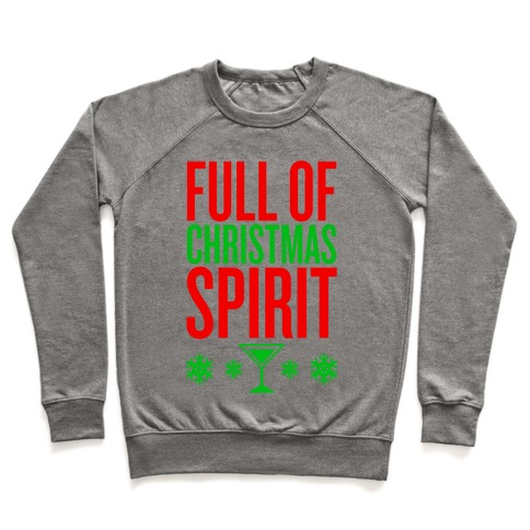 Full Of Christmas Spirit Pullover