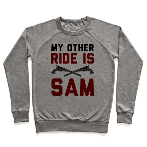 My Other Ride Is Sam Winchester Pullover