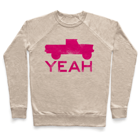 Truck Yeah (pink) Pullover