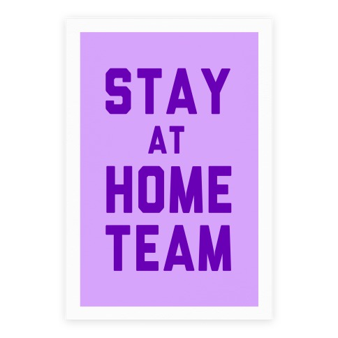 Stay At Home Team Poster