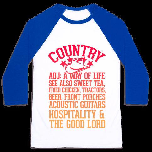 Country, A Way of Life Baseball Tee