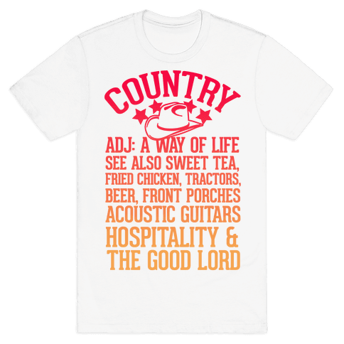Country, A Way of Life Mens T-Shirt