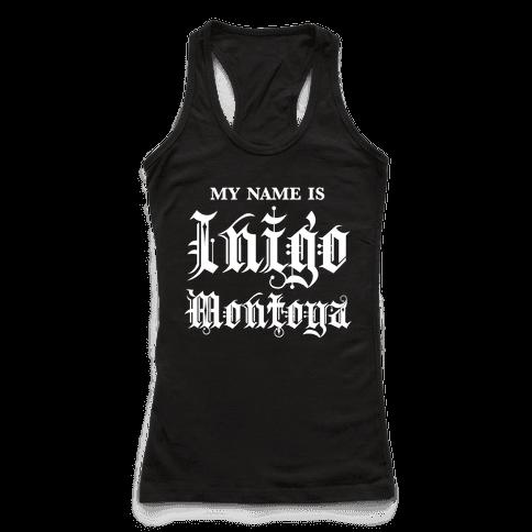 My Name Is Inigo Montoga
