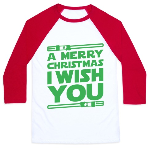 Merry Christmas I Wish You Baseball Tee