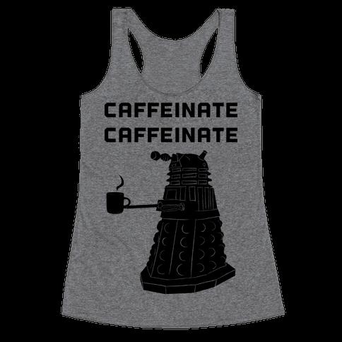 Caffeinate Caffeinate Racerback Tank Top