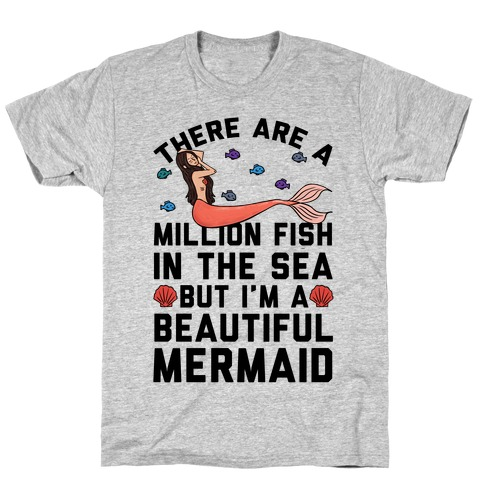 There Are A Million Fish In The Sea T-Shirt