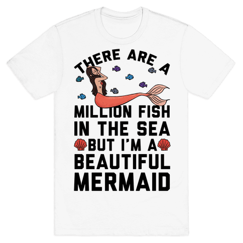 There Are A Million Fish In The Sea Mens T-Shirt