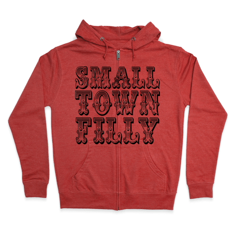 Small Town Filly Zip Hoodie
