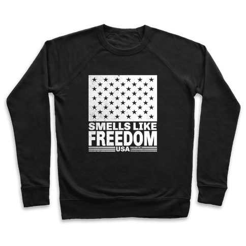 Smells Like Freedom Pullover