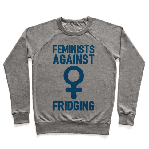 Feminists Against Fridging Pullover