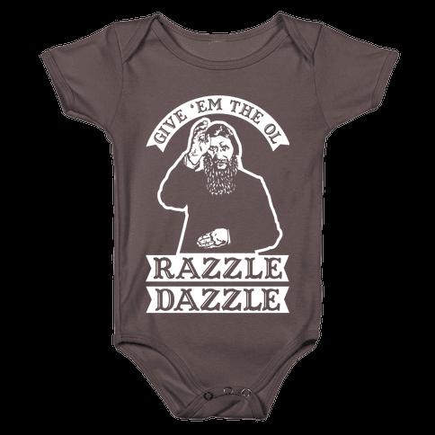 Give 'Em the Ol Razzle Dazzle Rasputin Baby One-Piece