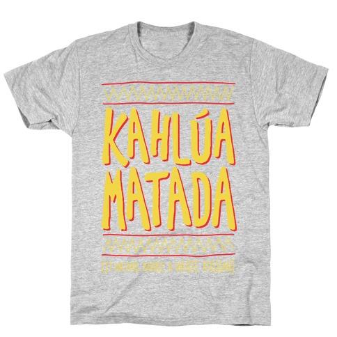 Kahlua Matada Mens T-Shirt