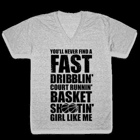 Fast Dribblin' Court Runnin' Basket Shootin' Girl (Vintage) V-Neck Tee Shirt