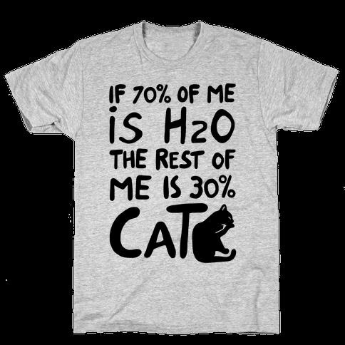 70 Percent H20 30 Percent Cat Mens T-Shirt