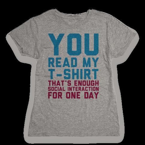 You Read My Shirt Womens T-Shirt