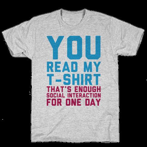 You Read My Shirt Mens T-Shirt