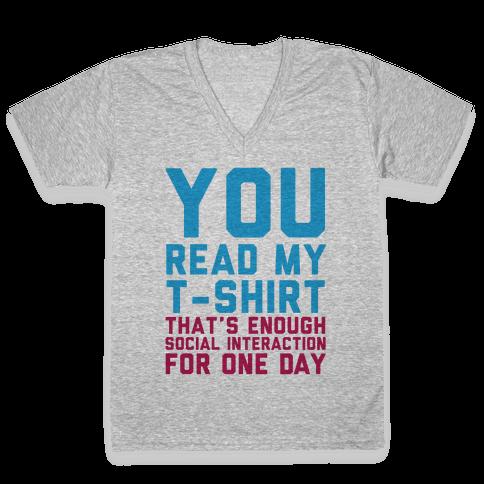 You Read My Shirt V-Neck Tee Shirt