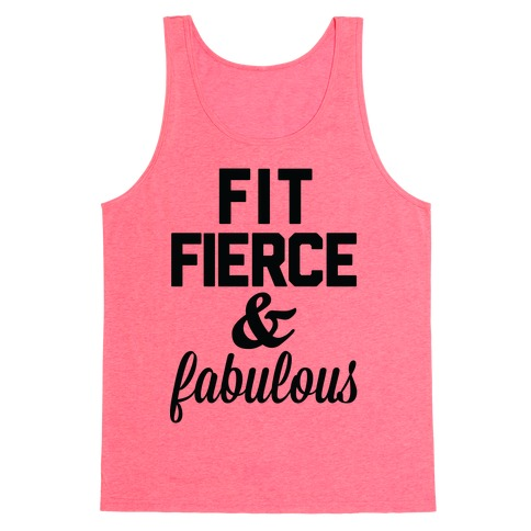 Fit Fierce & Fabulous Tank Top