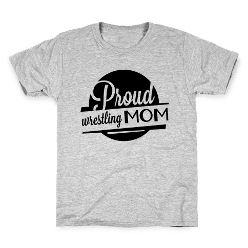 Proud Wrestling Mom Kids T-Shirt