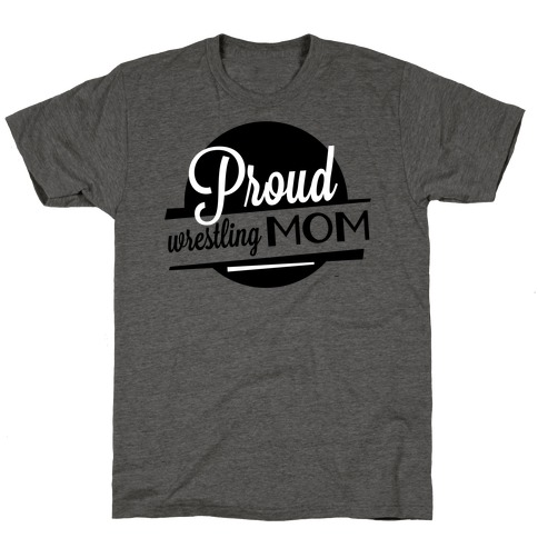 Proud Wrestling Mom T-Shirt