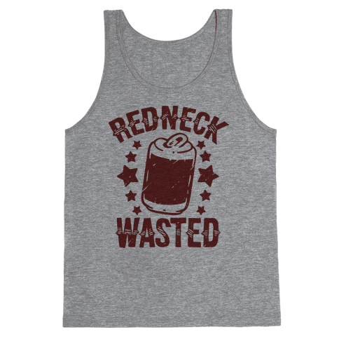 Redneck Wasted Tank Top