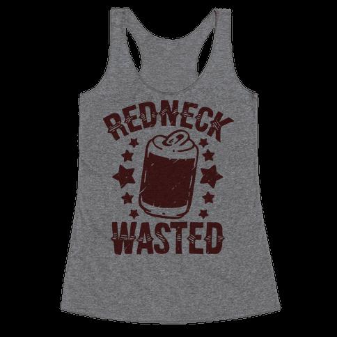 Redneck Wasted Racerback Tank Top