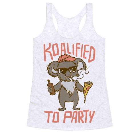 Koalified to Party Racerback Tank Top