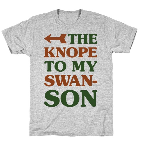 The Knope to my Swanson T-Shirt