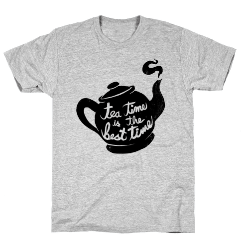 Tea Time Is The Best Time Mens T-Shirt