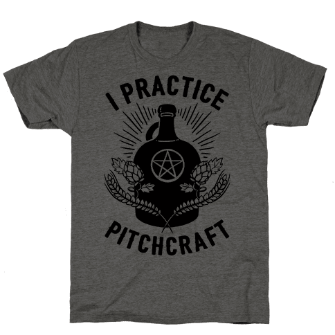 I Practice Pitchcraft Mens T-Shirt