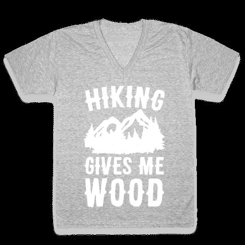 Hiking Gives Me Wood V-Neck Tee Shirt