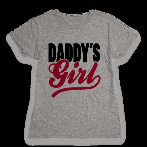 Daddy's Girl Womens T-Shirt