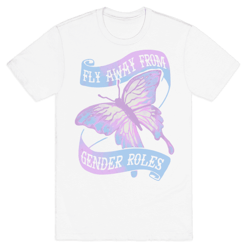 Fly Away From Gender Roles Mens T-Shirt