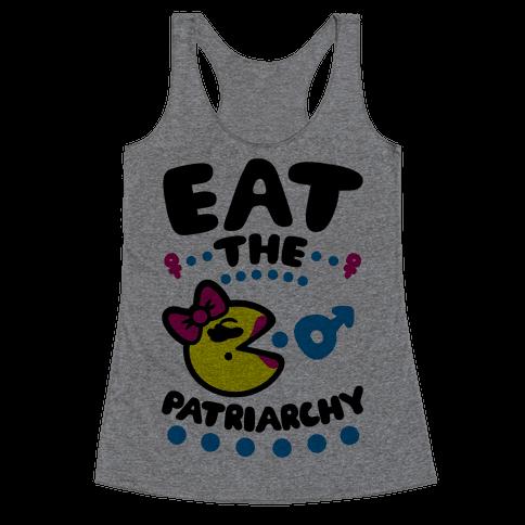 Eat The Patriarchy Racerback Tank Top