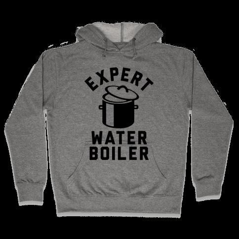 Expert Water Boiler Hooded Sweatshirt