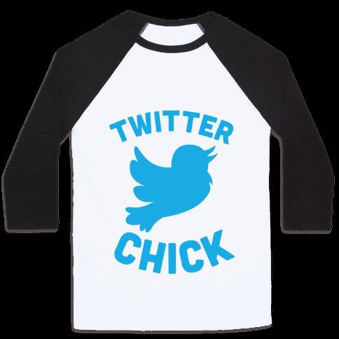 Twitter Chick Baseball Tee