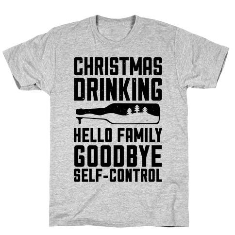 Christmas Drinking Goodbye Self-Control T-Shirt