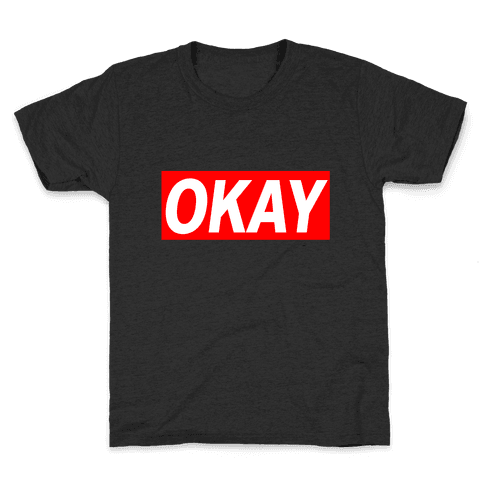 Okay Kids T-Shirt