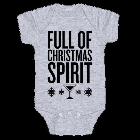 Full Of Christmas Spirit Baby Onesy