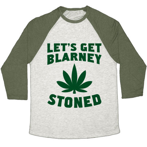 Let's Get Blarney Stoned Baseball Tee