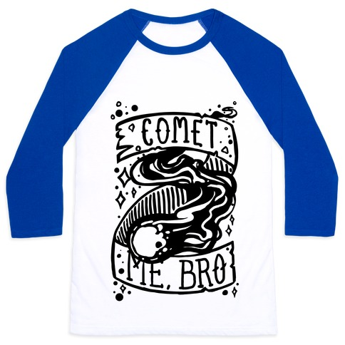 Comet Me, Bro! Baseball Tee