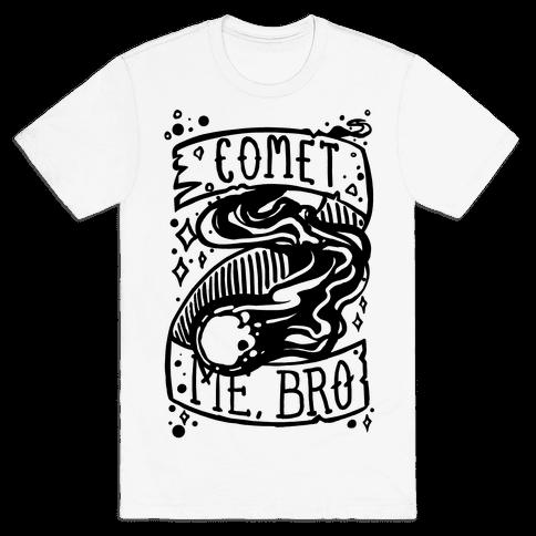 Comet Me, Bro! Mens T-Shirt