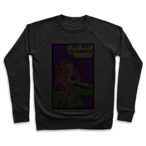 Retro Comic Girl (Oh No! F***boys!) Pullover