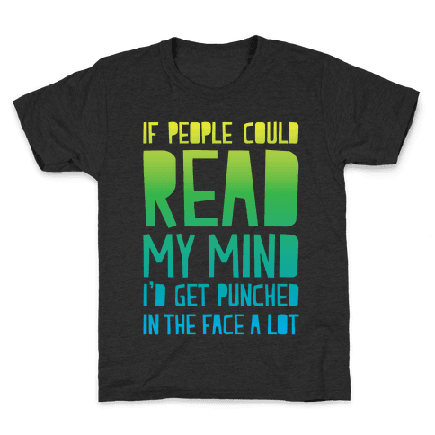 Read My Mind Kids T-Shirt