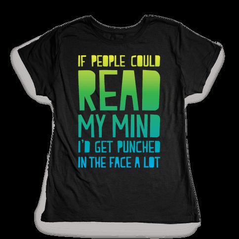 Read My Mind Womens T-Shirt